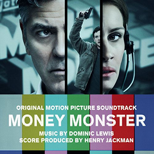 Money Monster (Original Motion Picture Soundtrack) from SONY CLASSICAL