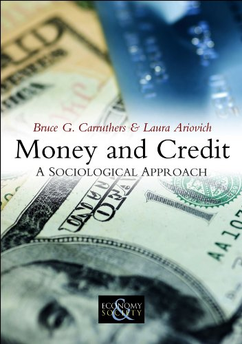 Money and Credit: A Sociological Approach (Economy and Society) from Polity Press