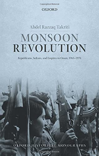 Monsoon Revolution (Oxford Historical Monographs) from Oxford University Press