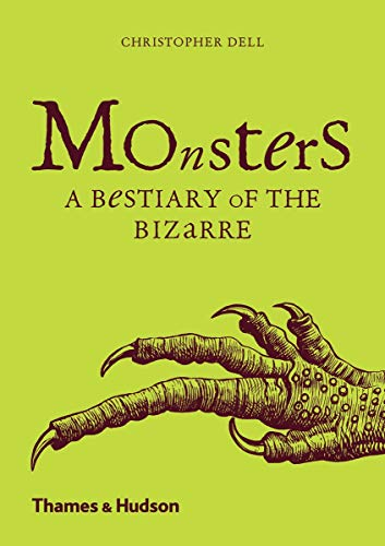 Monsters: A Bestiary of the Bizarre from Thames & Hudson Ltd