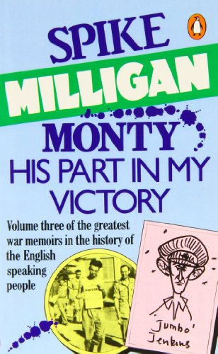 Monty, His Part in My Victory: War Biography Vol. 3 from Penguin
