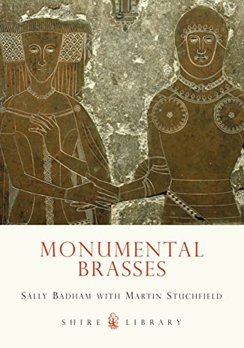 Monumental Brasses (Shire Library) from Shire Publications