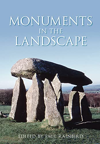 Monuments in the Landscape from The History Press