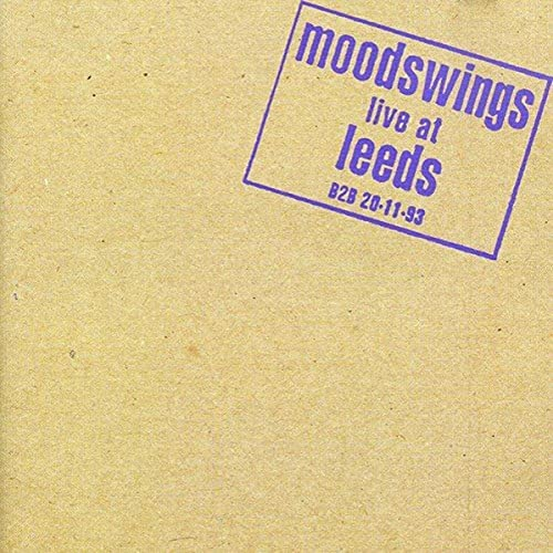 Moodswings Live at Leeds from ARISTA
