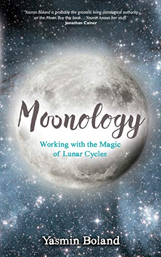 Moonology: Working with the Magic of Lunar Cycles from Hay House, Uk