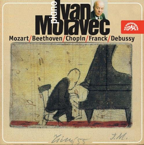 Moravec Plays Mozart, Beethoven, Chopin and French Music
