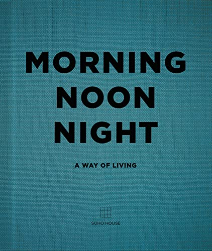 Morning, Noon, Night: A Way of Living from Cornerstone