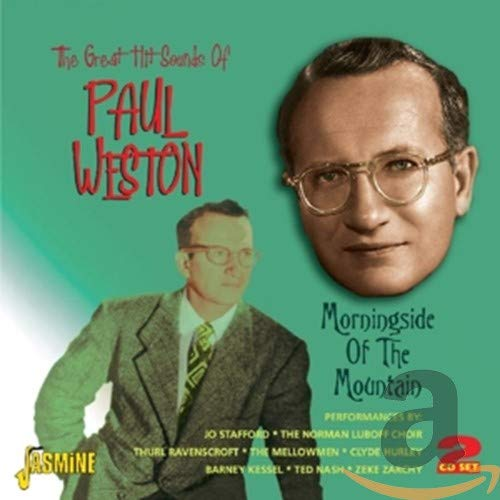 Morningside of the Mountain - The Great Hit Sounds of Paul Weston from Weston, Paul