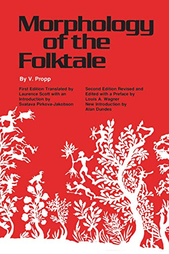 Morphology of the Folktale: Second Edition (American Folklore Society Bibliographical and Special Series) from University of Texas Press