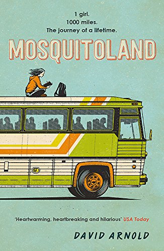 Mosquitoland: 'Sparkling, startling, laugh-out-loud' Wall Street Journal from Headline
