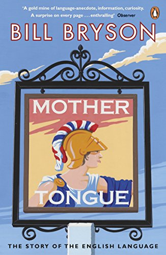 Mother Tongue: The Story of the English Language from Penguin Books Ltd