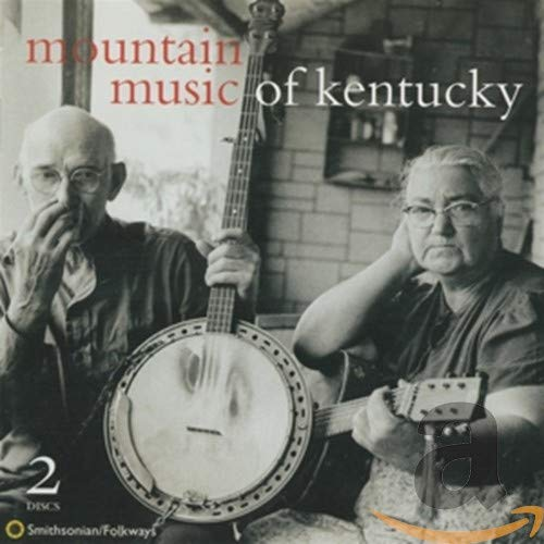 Mountain Music of Kentucky (2CD) from Smithsonian Folkways