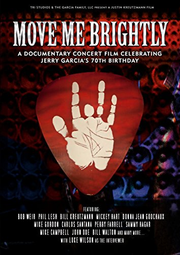 Move Me Brightly - Celebrating Jerry Garcia's 70th Birthday [DVD] [2013] [NTSC] from Eagle Rock