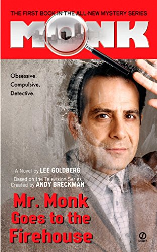 Mr. Monk Goes To The Firehouse from Signet