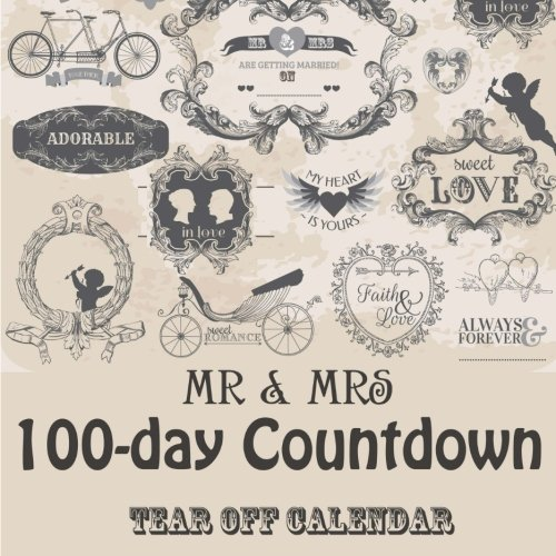 Mr & Mrs 100 day tear-off Countdown Calendar: Counting down until the Big Day! from CreateSpace Independent Publishing Platform