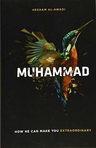 Muhammad: How He Can Make You Extraordinary from CreateSpace Independent Publishing Platform