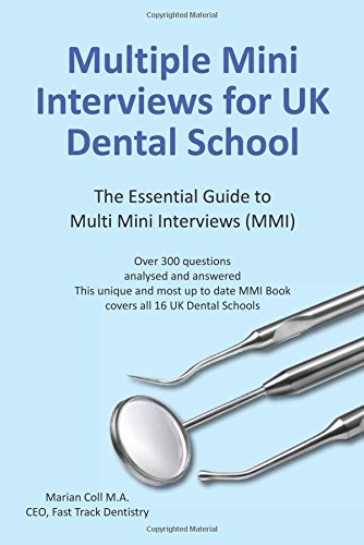 Multiple Mini Interviews (MMI) for UK Dental School from Fast Track Dentistry