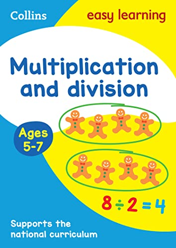 Multiplication and Division Ages 5-7: New Edition (Collins Easy Learning KS1) from HarperCollins Publishers