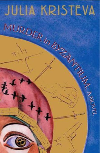 Murder in Byzantium: A Novel from Columbia University Press