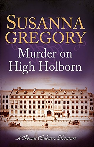 Murder on High Holborn (Exploits of Thomas Chaloner) (Adventures of Thomas Chaloner) from Sphere