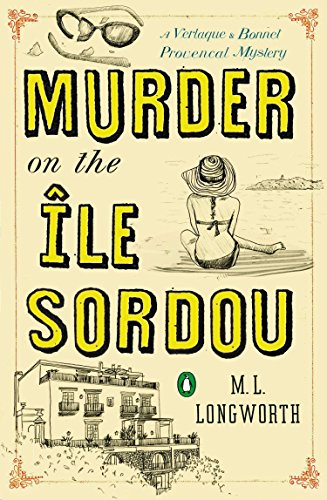 Murder on the Ile Sordou (Verlaque and Bonnet Provencal Mysteries) from Penguin Books (Usa)