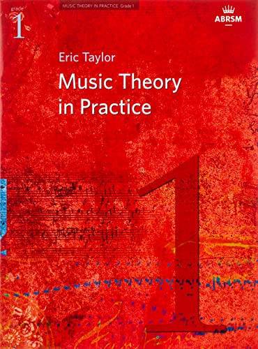 Music Theory in Practice, Grade 1 (Music Theory in Practice (ABRSM)) from ABRSM (Associated Board of the Royal Schools of Music)