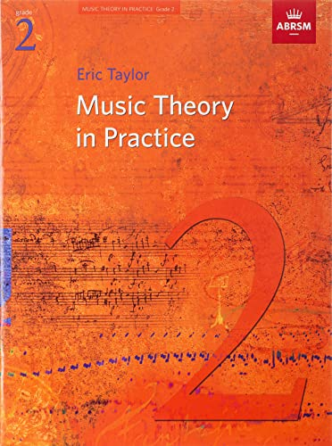 Music Theory in Practice, Grade 2 (Music Theory in Practice (ABRSM)) from ABRSM (Associated Board of the Royal Schools of Music)