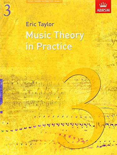 Music Theory in Practice, Grade 3 (Music Theory in Practice (ABRSM)) from ABRSM (Associated Board of the Royal Schools of Music)