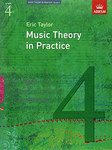 Music Theory in Practice, Grade 4 (Music Theory in Practice (ABRSM)) from ABRSM (Associated Board of the Royal Schools of Music)