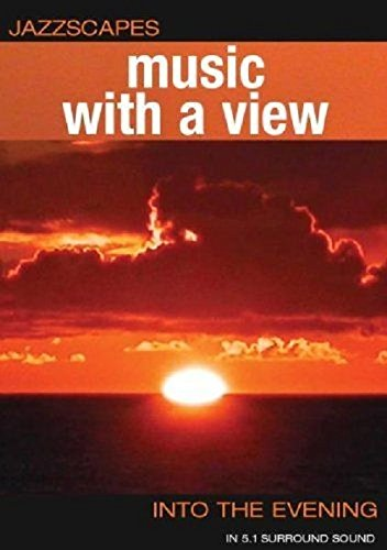Music With A View: Into The Evening [DVD] [2003] [NTSC] from MOVIE
