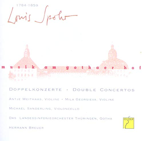 Music at the Court of Gotha: Louis Spohr - Double Concertos from Es-Dur
