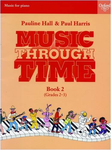 Music through Time Piano Book 2: Bk. 2 from Oxford University Press