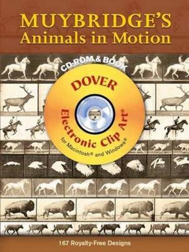 Muybridge's Animals in Motion (Dover Electronic Clip Art) from Dover Publications Inc.