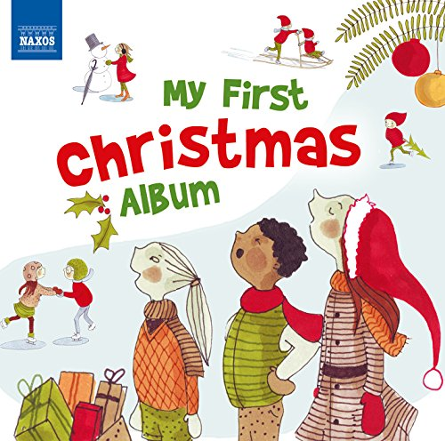 My First Christmas Album [Various,Various] [NAXOS:8578340] from NAXOS