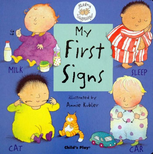 My First Signs: BSL (Baby Signing) from Child's Play (International) Ltd