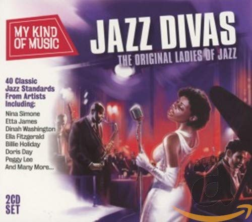 My Kind Of Music: Jazz Divas - The Original Ladies Of Jazz from Union Square Music Limited