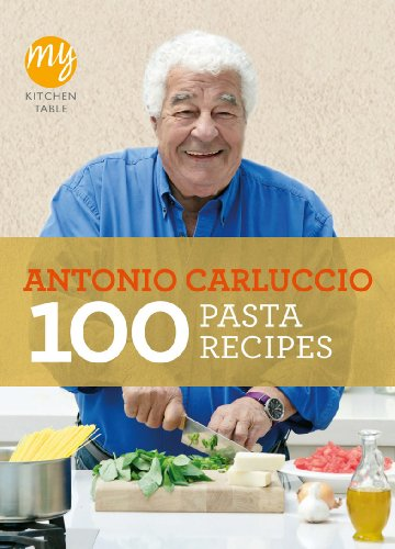 My Kitchen Table: 100 Pasta Recipes from BBC Books