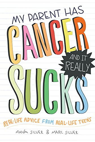 My Parent Has Cancer and it Really Sucks from Sourcebooks, Inc