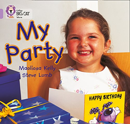 My Party: A wordless picture book about a birthday party. (Collins Big Cat): Band 00/Lilac from Collins