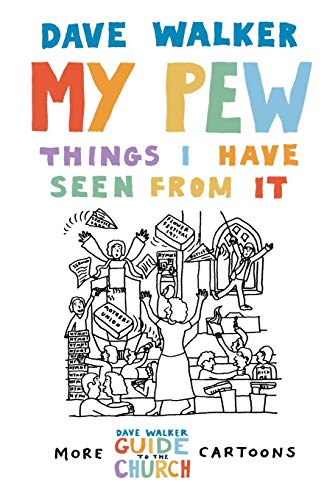 My Pew: Things I Have Seen from It: The Things I Have Seen from It: v. 2 from Canterbury Press Norwich