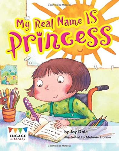 My Real Name IS Princess (Engage Literacy Turquoise) from Raintree
