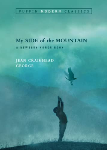 My Side of the Mountain (Puffin Modern Classics) from Puffin Books