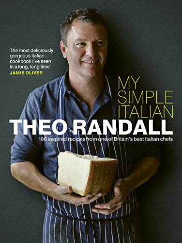 My Simple Italian: 100 inspired recipes from one of Britain's best Italian chefs from Ebury Press
