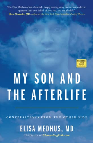 My Son and the Afterlife: Conversations from the Other Side from Atria Books