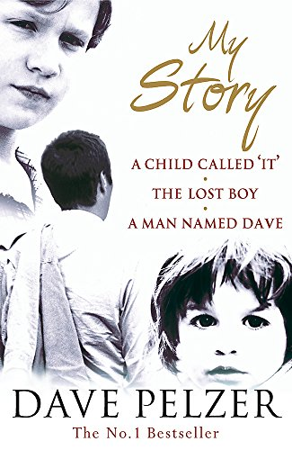 My Story: A Child Called It, The Lost Boy, A Man Named Dave from imusti