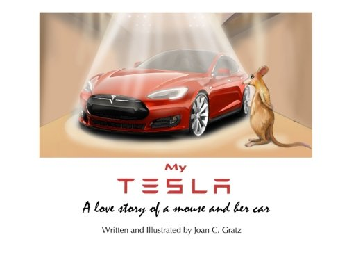 My Tesla: A love story of a mouse and her car from Gratzfilm&Print