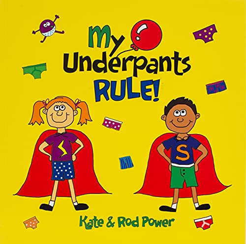My Underpants Rule from Kids Rule Publishing Limited