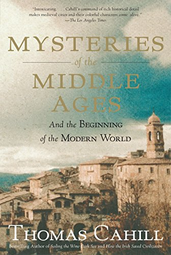 Mysteries of the Middle Ages: And the Beginning of the Modern World (Hinges of History) from Anchor Books