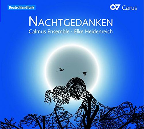 Nachtgedanken - Calmus Ensemble from Carus
