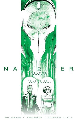 Nailbiter Volume 3: Blood in the Water (Nailbiter Tp) from Image Comics